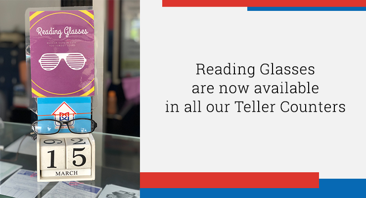 Reading Glasses are now available in all our Teller Counters